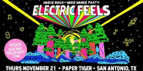 Electric Feels: Indie Rock + Indie Dance Party. *San Antonio* tickets