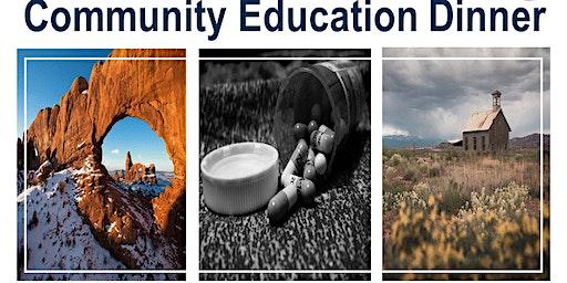Community Education Dinner - Castle Dale