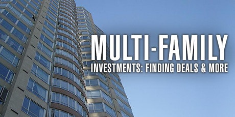 Investing In Multifamily Properties: Finding & Acquiring Deals tickets