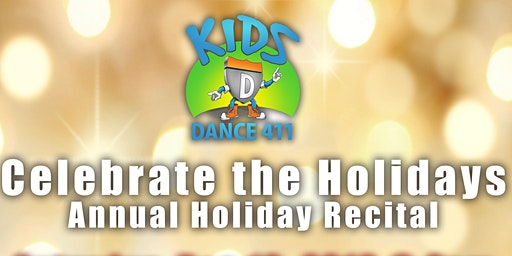 Kids Dance 411 MATINEE 2019 Holiday Recital
