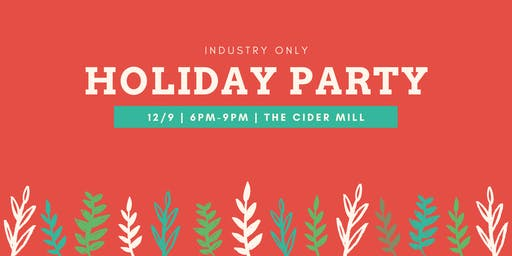 *Industry Only* Holiday Party