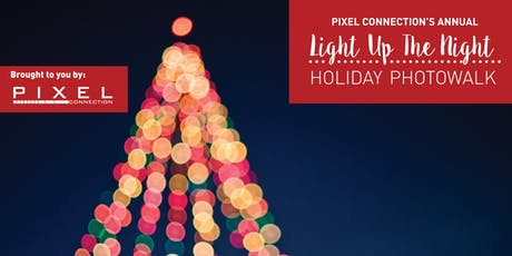 Light Up The Night - Holiday Photowalk tickets