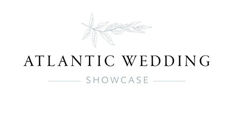 Atlantic Wedding Showcase Spring Show - Sunday, April 25th, 2021 tickets