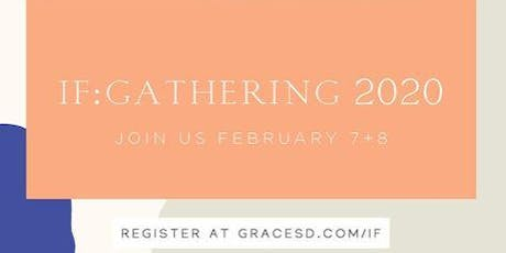 IF:Gathering 2020 @ Grace Church San Diego (North Park) tickets