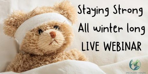 LIVE Webinar: Staying Strong All Winter Long