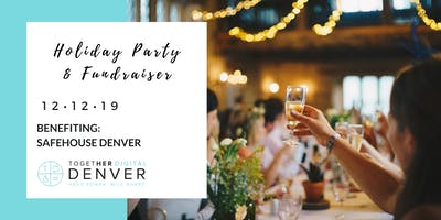Together Digital Denver | Holiday Party + Fundraiser