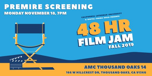 CLU 48 Hour Film Jam! Screening FALL 2019