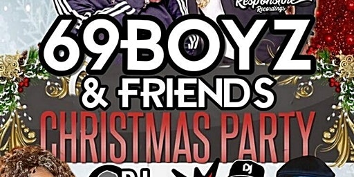 69 Boyz & Friends Christmas Party