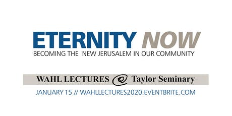 Eternity Now - Wahl Lectures 2020 tickets