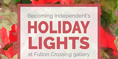 Holiday Lights Art Show