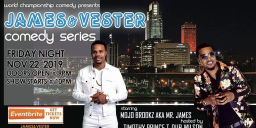 JAMES AND VESTER Comedy Series