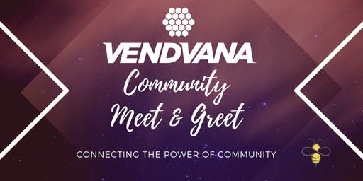 Vendvana Community Meet and Greet