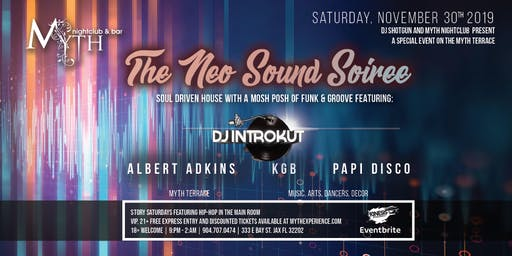 The Neo Sound Soiree at Myth Terrace   Saturday 11.30.19