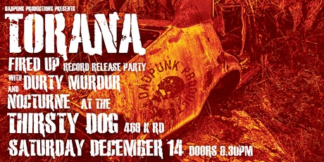 TORANA 'Fired Up' EP Release Party with Durty Murdur & Nocturne tickets