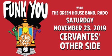 Funk You w/ The Green House Band, RADO tickets