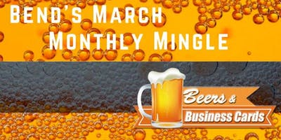 Bend Beers and Business Cards Monthly Mingle!
