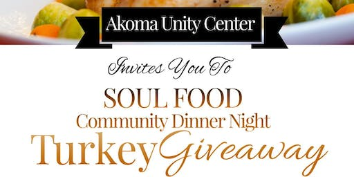 Akoma's Quarterly SOUL FOOD Community Dinner Night