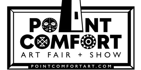 Point Comfort Art Fair + Show: Uncover. Discover.  tickets