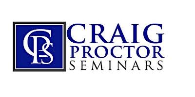 Craig Proctor Seminar - San Diego