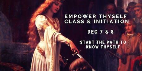 Empower Thyself Class & Initiation tickets