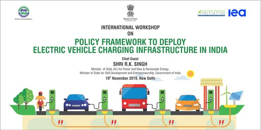 International Workshop on Policy Framework to Deploy Electric Vehicle Charging Infrastructure in India