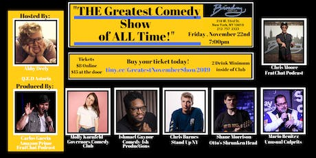 The Greatest Comedy Show of ALL Time - The November 2019 Edition tickets