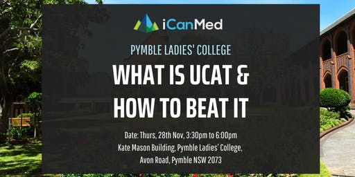 UCAT Workshop: What is UCAT & How to Beat it! (Pymble Ladies' College Exclusive)