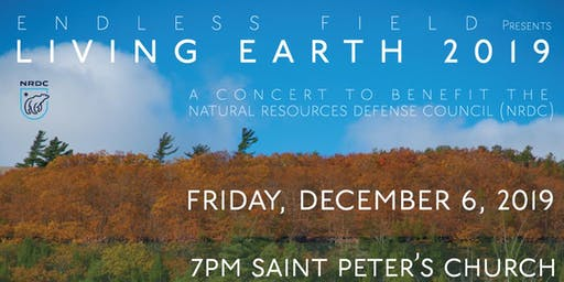 Endless Field Presents: Living Earth 2019 Concert