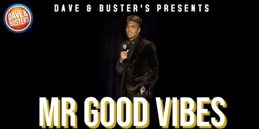 Good Vibes Party at Dave & Buster's (w/ Mr Good Vibes)!
