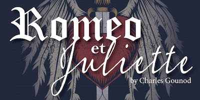 "Capitol City Opera presents Gounod's ""Roméo et Juliette"""