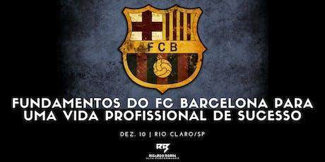 Fundamentos do FC BARCELONA para uma vida profissional de sucesso ingressos