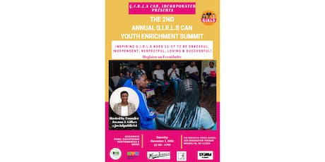 2nd Annual G.I.R.L.S Can Youth Enrichment Summit tickets