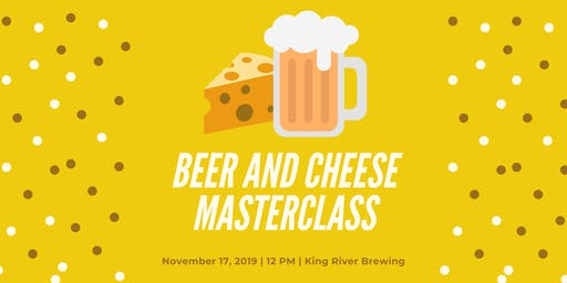 Beer and Cheese Masterclass
