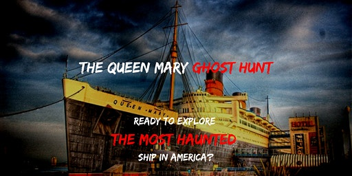 The Queen Mary Ghost Hunt