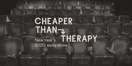 Cheaper Than Therapy, Stand-up Comedy: New Year's Eve 2020 Early Show