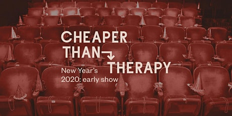 Cheaper Than Therapy, Stand-up Comedy: New Year's Eve 2020 Late Show tickets