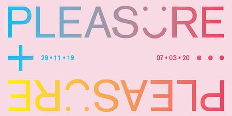 Pleasure Exhibition: Curators' Talk tickets