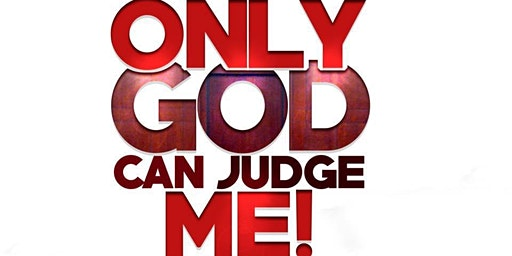 Only God Can Judge Me Sponsorship & Advertising