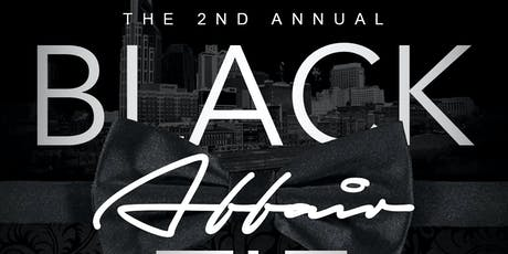 2nd ANNUAL BLACK TIE AFFAIR tickets