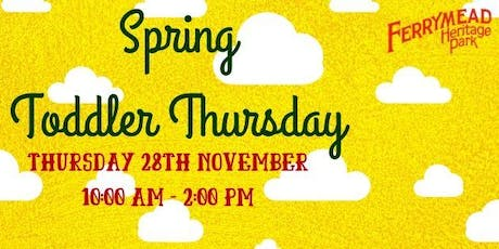 Spring Toddler Thursday tickets