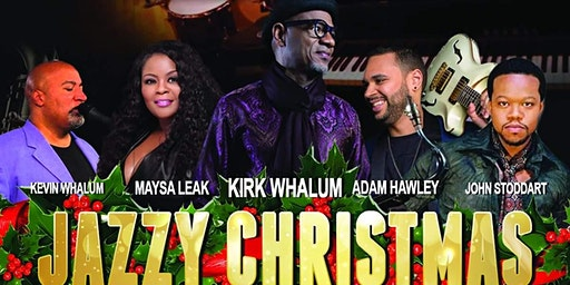 """Jazzy Christmas"" w/ Kirk Whalum, Maysa Leak & Friends Live In Concert"