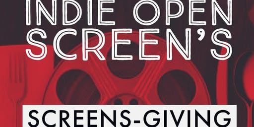 Indie Open Screens-Giving