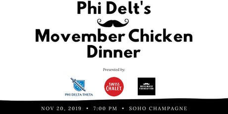 Phi Delt's Movember Chicken Dinner tickets