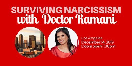 Surviving Narcissism Live: A Q&A with Dr. Ramani Durvasula (Los Angeles)