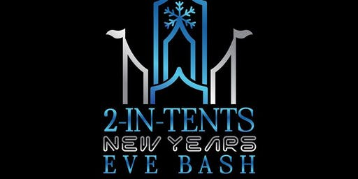 2-In-Tents New Years Eve Bash in Grand Bend