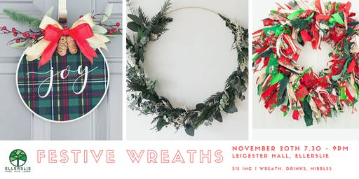Festive Wreaths - Ellerslie Make Give Learn