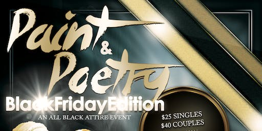 Paint and Poetry Black Friday Edition