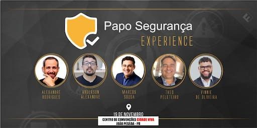 Papo Segurança Experience