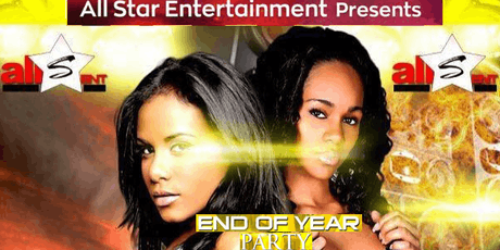 BAY AREA END OF THE YEAR PARTY - BY- ALL-STAR ENTERTAINMENT -  tickets