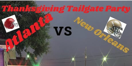 Thanksgiving Thursday Atlanta v/s New Orleans Tailgate Party tickets